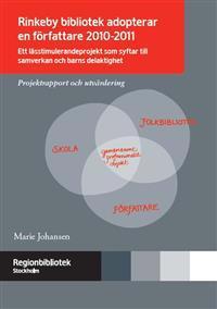 RINKEBY BIBLIOTEK ADOPTERAR EN FÖRFATTARE 2010-2011