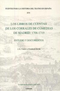 Los Libros De Cuentas De Los Corrales De Comedias De Madrid