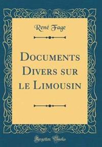 Documents Divers sur le Limousin (Classic Reprint)