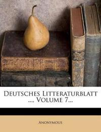 Deutsches Litteraturblatt ..., Volume 7...