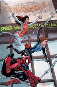 Amazing Spider-Man: Renew Your Vows Vol. 3: Eight Years Later