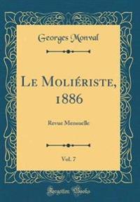Le Moliériste, 1886, Vol. 7