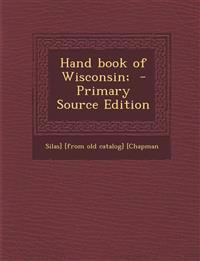 Hand Book of Wisconsin;