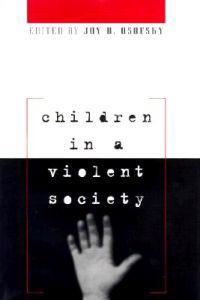 Children in a Violent Society