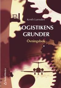 Logistikens grunder. Övningsbok