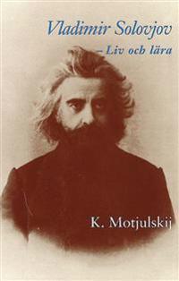 Vladimir Solovjov : liv och lära