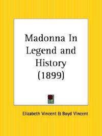 Madonna in Legend and History 1899