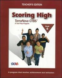 Scoring High on the TerraNova CTBS, Teacher's Edition with Poster, Grade 6