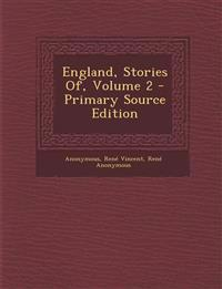 England, Stories Of, Volume 2