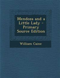 Mendoza and a Little Lady - Primary Source Edition