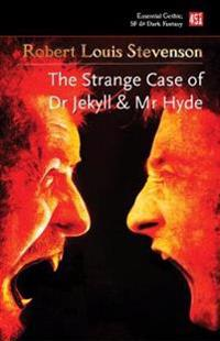 The Strange Case of Dr Jekyll & Mr Hyde & Other Dark Tales