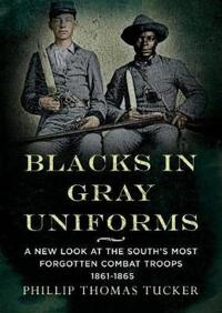Blacks in Gray Uniforms