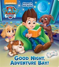 Good Night, Adventure Bay! (Paw Patrol)
