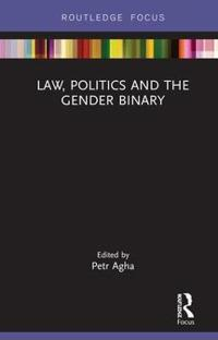 Law, Politics and the Gender Binary