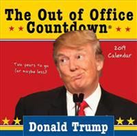 2019 Donald Trump Out of Office Countdown Boxed Calendar: Two Years to Go (or Maybe Less)!