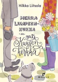 Herra Lumpeenkukka ja neiti Kuusenkerkkä
