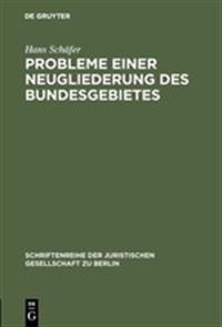 Probleme Einer Neugliederung Des Bundesgebietes