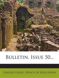 Bulletin, Issue 50...