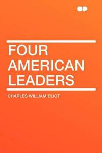 Four American Leaders