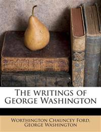 The writings of George Washington Volume 5