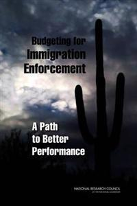 Budgeting for Immigration Enforcement