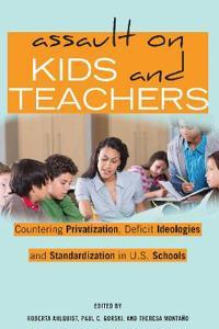 Assault on Kids and Teachers