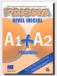 Prisma Fusión A1/A2 Inicial Libro del Alumno + CD