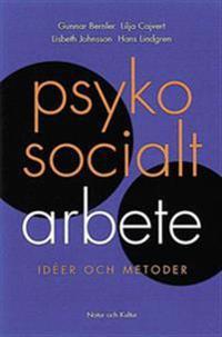 Psykosocialt arbete : Idéer och metoder