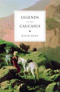 The Legends of the Caucasus