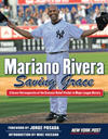 Mariano Rivera: Saving Grace