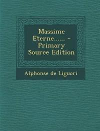Massime Eterne...... - Primary Source Edition