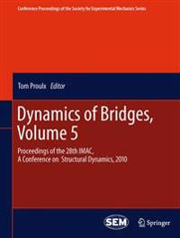 Dynamics of Bridges