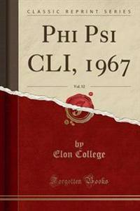 Phi Psi CLI, 1967, Vol. 52 (Classic Reprint)