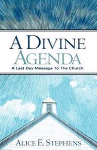 A Divine Agenda