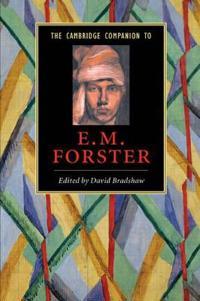 The Cambridge Companion to E.M. Forster