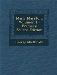 Mary Marston, Volumen I