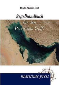 Segelhandbuch Fur Den Persischen Golf.
