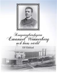 Kongoångbåtskapten Emanuel Wennerberg och hans värld