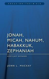 Jonah, Micah, Nahum, Habakkuk & Zephaniah