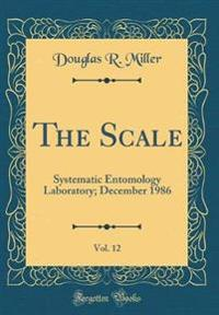 The Scale, Vol. 12