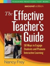 The Effective Teacher's Guide, Second Edition
