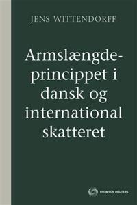 Armslængdeprincippet i dansk og international skatteret