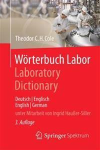 Wörterbuch Labor / Laboratory Dictionary: Deutsch/Englisch - English/German