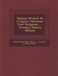 Tableau Général De L'empire Othoman: Code Religieux...