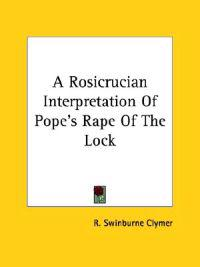 A Rosicrucian Interpretation of Pope's Rape of the Lock