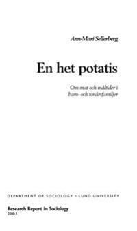 En het potatis, Om mat och måltider i barn- och ungdomsfamiljer