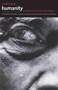 Humanity: A Moral History of the Twentieth Century