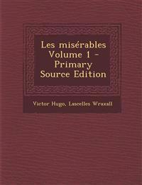 Les misérables Volume 1 - Primary Source Edition
