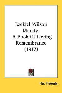 Ezekiel Wilson Mundy