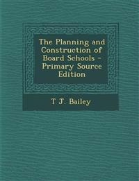 Planning and Construction of Board Schools